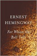 """Read """"For Whom the Bell Tolls"""" by Ernest Hemingway available from Rakuten Kobo. In 1937 Ernest Hemingway traveled to Spain to cover the civil war there for the North American Newspaper Alliance. Best Books For Men, Good Books, Books To Read, My Books, Free Books, Heavy Metal, War Novels, The Sun Also Rises, Books Everyone Should Read"""