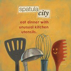 Adultitis Antidote #2: Spatula City