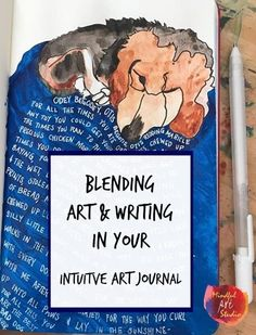 Blending Art & Writing In Your Intuitive Art Journal - How to write about your feelings in your art journal, art journaling prompts - Art Journal Prompts, Art Journal Pages, Art Journals, Journal Ideas, Writing Prompts, Art Therapy Projects, Art Therapy Activities, Creative Arts Therapy, Art Journal Tutorial