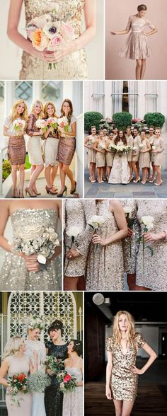 """Metallic, sequins, sparkly ~ winter wedding? I love the idea of """"the same but different"""" dresses. I I love sequins! Would be kinda cute for a holiday theme!"""