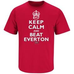 2b26ef33 Liverpool F.C. Fans. Keep Calm and Beat Everton. Red T Shirt (Sm-