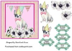 Frenchie Birthday Decoupage Quick Card on Craftsuprint - View Now!