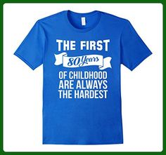 Mens The First 80 Years Of Childhood T-Shirt Birthday Gift Large Royal Blue - Birthday shirts (*Amazon Partner-Link)