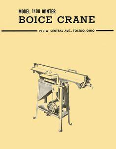 BOICE CRANE 1400 6 Inch Jointer Instructions and Parts Manual - http://ozarktoolmanuals.com/machinemanual/boice-crane-1400-6-inch-jointer-instructions-parts-manual-copy/ #BoiceCrane