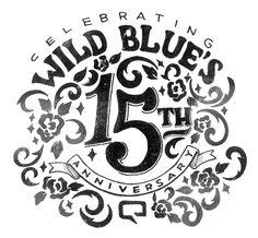 Wild Blue's 15th Anniversary on Behance