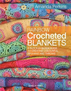 Crochetville 2017 NatCroMo Blog Tour | March 2 | Daily Giveaway: signed copy of Rainbow Crocheted Blankets by Amanda Perkins