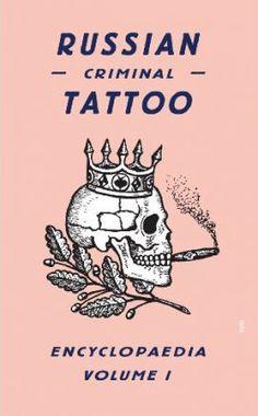 Russian Criminal Tattoo Encyclopedia Volume I     av Danzig Baldaev