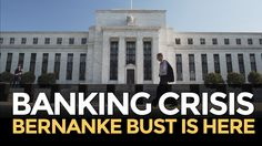 Banking Crisis: Bernanke Bust is Here - Mike Maloney