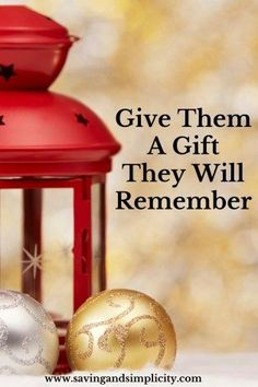 Life is short and money can be tight. You don't need to over spend and buy, buy, buy to make someone happy. Give them a gift they will remember.
