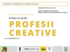Profesii creative, atunci și acum @ programul Formare Culturală   Modernism