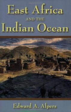 East Africa And The Indian Ocean By Edward A Alpers Amazon Dp 1558764534 Refcm Sw R Pi Sck1tb1KZPSX7SJW