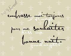 French: Always kiss me goodnight, 11x14 print (Fleur de lis, Champagne Shown)  BUY 3 GET 1 FREE. $15.95, via Etsy.