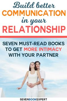 Are you struggling to build better communication in your relationship? These seven books will have you becoming a communication and intimacy expert in no time! Communication Relationship, Good Communication, Relationship Advice, Relationships, Motivational Books, Inspirational Books, Positive Mindset, Positive Attitude, Positive Living