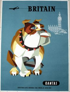 Britain Travel Poster by Qantas, 1966 - original vintage poster with bulldog illustration by Harry Rogers Retro Poster, Poster Ads, Advertising Poster, Poster Prints, Retro Airline, Vintage Airline, Airline Travel, London Poster, Big Ben London
