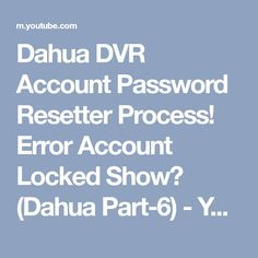 Dahua Default Password is :admin if you forget account password then you can reset passwo.