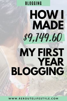 "This blogger started a lifestyle and travel blog with dreams of inspiring millennial women to say ""yes"" to more life opportunities while still be financially savvy. In one year, she turned two blogs into a small business that allows her to work from anywhere and be location independent. Whether or not you want to live the #digitalnomad life, read these tips on how to make money blogging from this first year blogging income report. #workathome #sahm #reroutelifestyle"