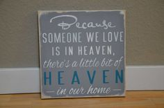 Because Someone We Love is in Heaven Sign/ There's a little bit of heaven in our Home Sign-Plaque-Primitive-Black-Wood-Gift Wood Gifts, Diy Gifts, Home Decor Items, Diy Home Decor, Wood Burning Patterns, Creativity Quotes, Sweet Words, My Tumblr, Home Signs