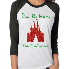 I'll Be Home for Christmas Disney Castle Shirt Christmas Shirt Women's... (33 CAD) ❤ liked on Polyvore featuring tops, t-shirts, grey, women's clothing, raglan tee, t shirt, gray shirt, christmas shirts and christmas t shirts