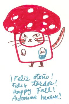 Feliz otoño Because sometimes ONLY a foreign cat-mushroom with a bucket will do. Illustration Story, Kids Prints, Crazy Cats, Drawing S, Cat Art, Illustrations Posters, Doodles, Artsy, Cute