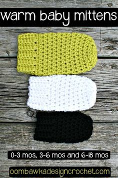 Warm Baby Mittens - 0-3 months, 3-6 months and 6-18 months. Free Crochet Patterns.