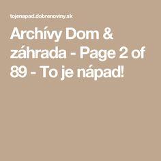 Archívy Dom & záhrada - Page 2 of 89 - To je nápad!