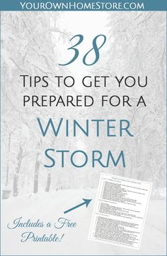 A severe winter storm can be scary - especially if the power goes out. These 38 tips will give you peace of mind before and during the storm.
