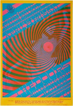 """Zap Comix artist Victor Moscoso designed this """"Swirley"""" motif poster for a 1967 Great use of clashing colours!"""
