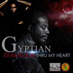 Gyptian - Dagger Thru My Heart - Donsome Records LLC / Shadyhill Music