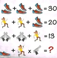 Shoes Man Gun Puzzle Answer - WhatsApp Trending Puzzle 2020 Try to solve the above whatsapp puzzle and share your answers in the comm. Math Logic Puzzles, Funny Puzzles, Mind Puzzles, Brain Teasers Riddles, Brain Teasers With Answers, Fun Brain, Brain Games, Math Riddles With Answers, Math Genius