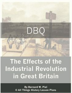 Dbq12: the Industrial Revolution: Beginnings Answers