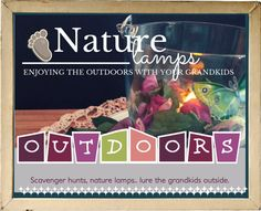 Scavenger hunts... nature lamps.. lure the kids outdoors with these great ideas.