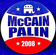 McCain - Palin Political Campaign Button - Republicans John McCain and Sarah Palin lost to Democrats Barack Obama and Joe Biden. Political Posters, Political Campaign, Us Election, Presidential Election, Campain Posters, Us Politics, Us Presidents, History Facts