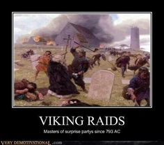 Viking Raids great motivational poster