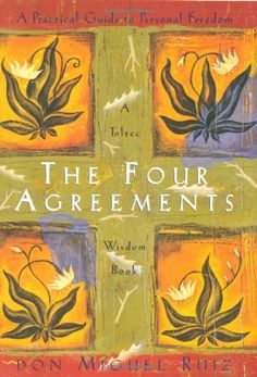 The Four Agreements: A Practical Guide to Personal Freedom (A Toltec Wisdom Book) by Don Miguel Ruiz, http://www.amazon.com/dp/1878424319/ref=cm_sw_r_pi_dp_2dhgrb11CZ846