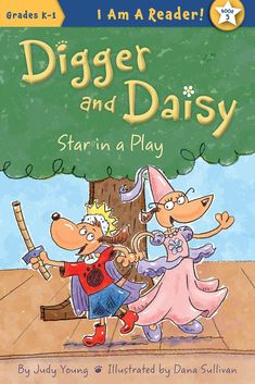 Title: Digger and Daisy Star in a Play Author: Judy Young Illustrator: Dana Sullivan Publisher: Sleeping Bear Press Year: 2015 ISBN: Summary: Digger and Daisy are in a . New Children's Books, Great Books, Daisy Books, Stars Play, Sibling Relationships, Easy Reader, School Play, Early Literacy, Digger