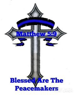 ♥ Matthew 5:9 Blessed are the Peacemakers