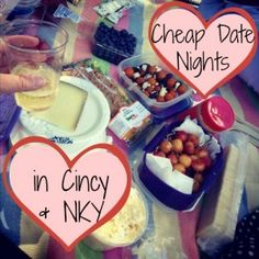 Cheap Date Nights in Cincinnati & NKY- I know most of these, but it's great to have a list when you have to make a plan and have no idea what to do! :)