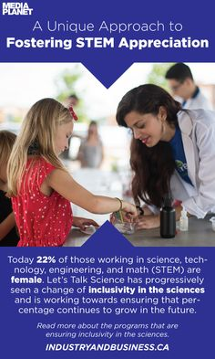 Let's Talk Science is promoting the positive representation of women in STEM. This is how they're trying to make the sciences more inclusive.