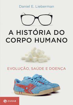 Já considerado um marco da divulgação científica, A história do corpo humano é uma aula surpreendente e necessária sobre a...