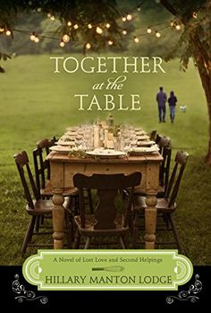 Hillary Manton Lodge - Together at the Table