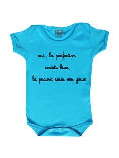 """Body bébé humour """"la perfection existe"""" : Mode Bébé par monpremierbody"""