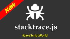 Getting the most out of JavaScript Stacktraces #JavaScriptWorldhttps://t.co/h3VGsW1hci http://pic.twitter.com/4e20hYn0ov   Web Development Fan (@web_devel0pment) October 9 2016
