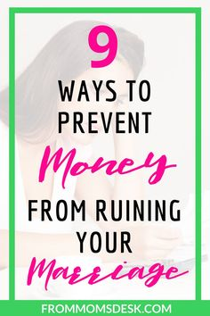 9 Ways to Prevent Money from Ruining your Marriage - Avoid letting money problems in a marriage be a huge struggle. Learn to budget and live happily with these 9 tips! via @keciahambrick