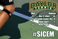 #Baylor Tennis = domination. // 31 combined Big 12 titles. 6 Final Fours. 4 NCAA titles. // #sicem