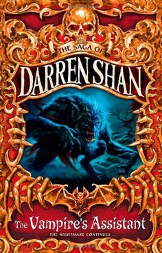 The Vampire's Assistant The Saga of Darren Shan, Book 2: Amazon.co.uk: Darren Shan: Books