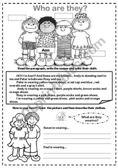 Ss read the descriptions, write the names and color their clothes, in exercise 2 they color and descibe the pictures. Vocabulary Worksheets, Reading Comprehension, Esl, My Friend, Physics, Names, English, Product Description, Exercise