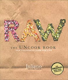 61 best raw food books images on pinterest raw recipes healthy raw the uncook book new vegetarian food for life 1597 forumfinder Image collections