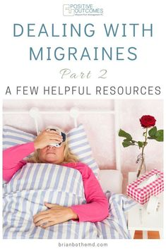 Dealing with Migraines Part 2