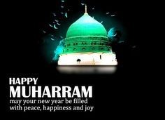 About Muharram        Muharram  is one of the two most important events on the Islamic calendar.The  festival is observed on the tenth da...