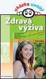Zdravá výživa — Kunová Václava   Knihy GRADA.SK